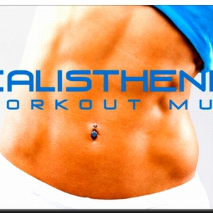 Calisthenics - Calisthenics Workout Music (Official Video)